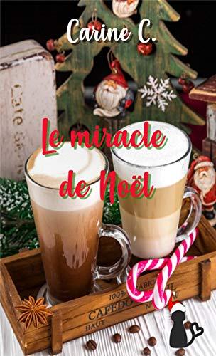 Le miracle de Noël par [C., Carine]