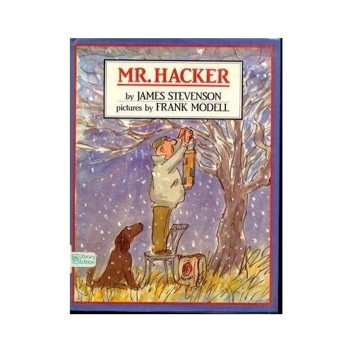Mr. Hacker by James Stevenson (1990-08-01)