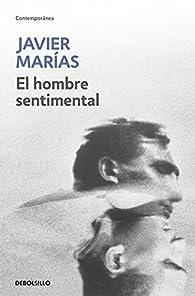 El hombre sentimental par Javier Marías