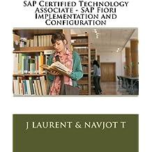 Sap Certified Technology Associate: Sap Fiori Implementation and Configuration
