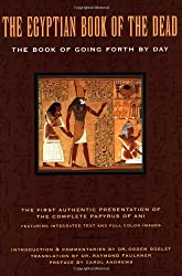 The Egyptian Book of the Dead: The Book of Going Forth by Day by Raymond Faulkner (2000-08-01)