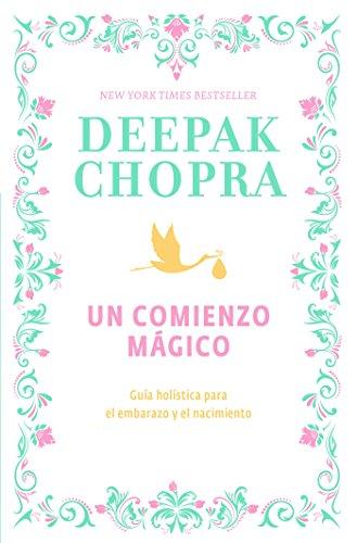 Un comienzo mágico de [Chopra, Deepak]