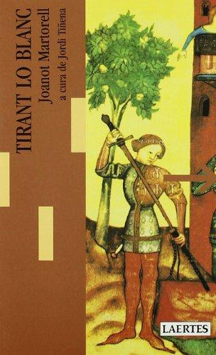 Tirant lo Blanc (Lectures i itineraris) por Joanot Martorell