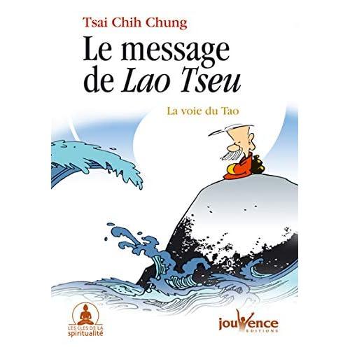 Le message de Lao Tseu : La voie du Tao