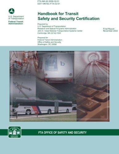 Handbook for Transit Safety and Security Certification por U.S. Department of Transportation
