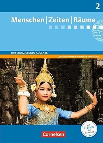Menschen-Zeiten-Räume - Arbeitsbuch für Gesellschaftslehre - Differenzierende Ausgabe Nordrhein-Westfalen: Band 2: 7./8. Schuljahr - Schülerbuch
