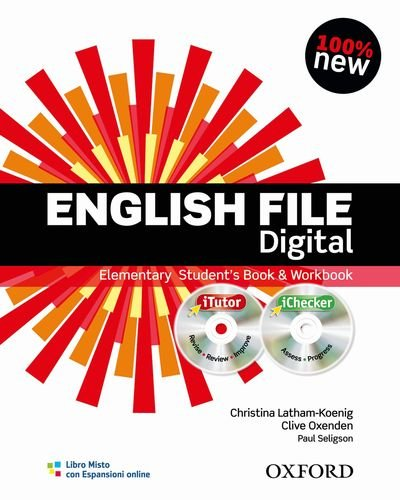 English file digital. Elementary. Student's book-Workbook-iTutor-iChecker. Without keys. Per le Scuole superiori. Con espansione online