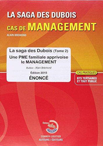 La Saga des Dubois T2 une Pme Familiale Apprivoise le Management Enonce Cas Pratiques