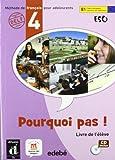 Pourquoi pas ! 4 - Libro del alumno + CD (ESO) - 9788423669929