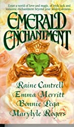 Emerald Enchantment by Raine Cantrell (1995-03-03)