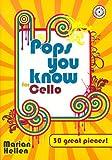 Pops you know for Cello (+CD) mit Bleistift -- 30 beliebte Hits aus Pop und Rock bis zu Filmmelodien u.a. mit DANCING QUEEN (Abba) und STAR WARS, leicht bis mittelschwer arrangiert für Cello und Klavier (Noten/sheet music)