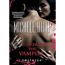 Seducing the Vampire (Mills & Boon Nocturne)