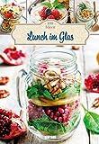 100 Ideen Lunch im Glas