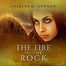 The Fire in the Rock