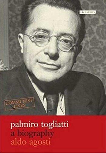[Palmiro Togliatti: A Biography] (By: Aldo Agosti) [published: October, 2008]