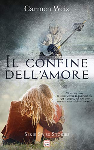 Il confine dellamore (Kindle unlimited ebook Spin Off della Serie ...
