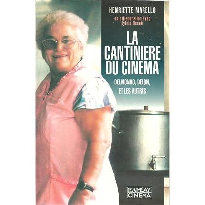 La cantinière du cinéma : Belmondo, Delon et les autres