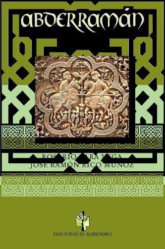 Abderram????n, el Emigrado (Spanish Edition) by Varios Varios (2009-09-18)