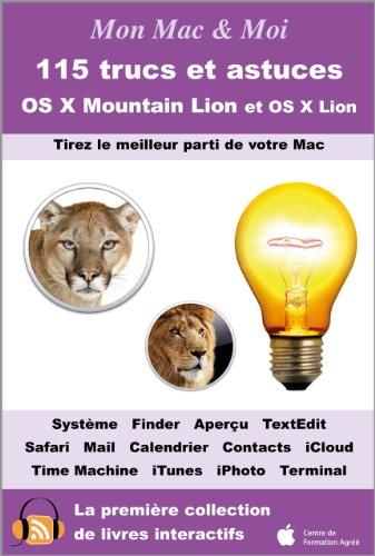 115 trucs et astuces pour OS X Mountain Lion et OS X Lion (Mon Mac & Moi t. 73)