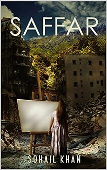 Saffar: Journey (English Edition) di [Khan, Sohail ]