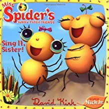 Sing It, Sister! (Miss Spider's Sunny Patch Friends) by David Kirk (2005-09-22)