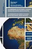 La Gobernanza De Los Mares Y Océanos. Nuevas Realidades,Nuevos Desafíos (Colección de Estudios Internacionales)
