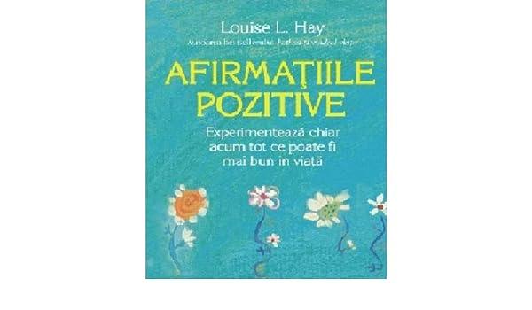 afirmatiile pozitive louise hay
