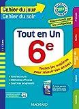 Cahier du jour/Cahier du soir Tout en Un 6e - Nouveau programme 2016 by Collectif (2016-05-13)