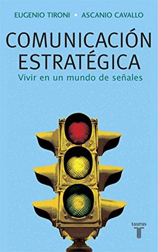 Comunicación estratégica por Eugenio Tironi