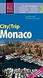 Reise Know-How CityTrip Monaco: Reiseführer mit Faltplan und kostenloser Web-App - Eberhard Homann