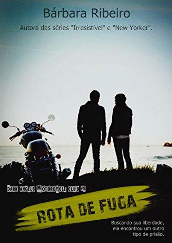Rota De Fuga: Dark Angels Motorcycle Club #8 (Portuguese Edition ...