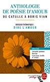 Telecharger Livres Anthologie de poesie d amour Edition pedagogique Dossier thematique Dire l amour (PDF,EPUB,MOBI) gratuits en Francaise