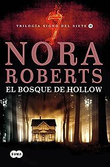 El bosque de Hollow (Trilogía Signo del Siete 2) de [Roberts, Nora]