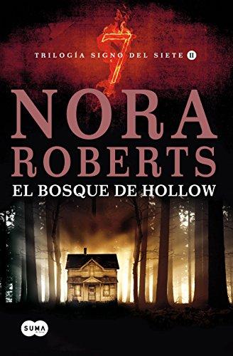 El bosque de Hollow (Trilogía Signo del Siete 2) por Nora Roberts