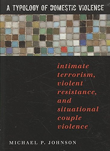 a-typology-of-domestic-violence-intimate-terrorism-violent-resistance-and-situational-couple-violenc