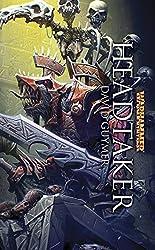 Headtaker (Warhammer) (English Edition)