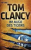 Im Auge des Tigers: Ein Jack Ryan Roman