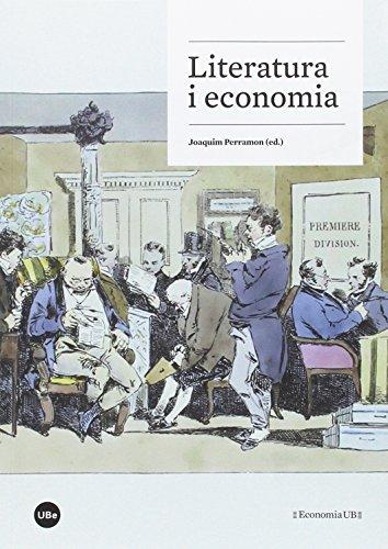 Literatura i economia por Publicacions i Edicions de la Universitat de Barcelona