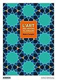 L'art des motifs islamiques - Mode d'emploi