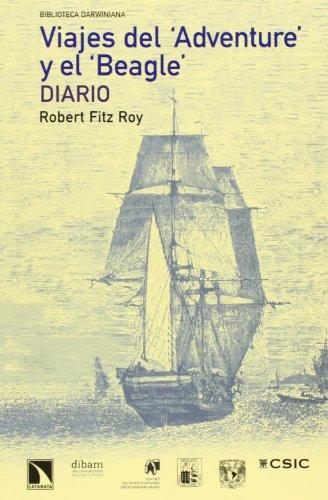 Viajes Del Adventure Y El Beagle. Diario (Biblioteca Darwiniana)