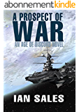 A Prospect of War (An Age of Discord Novel Book 1) (English Edition)