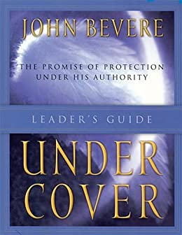 Under Cover: Leader's Guide von [Bevere, John]