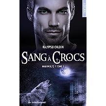 Wariwulfs - tome 1 Sang à crocs