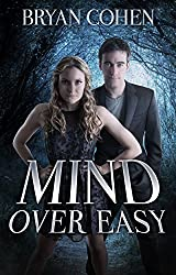 Mind Over Easy (Ted Saves The World Book 2)