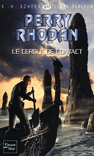 Perry Rhodan n°277 - Le Cercle de contact par Clark DARLTON