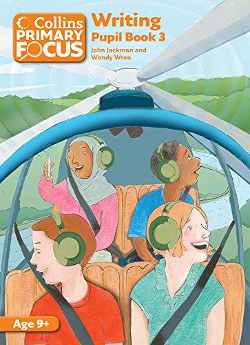 Collins Primary Focus - Writing: Pupil Book 3
