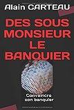 Telecharger Livres DES SOUS MONSIEUR LE BANQUIER Comment convaincre son banquier (PDF,EPUB,MOBI) gratuits en Francaise
