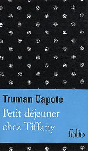 Petit déjeuner chez Tiffany par Truman Capote