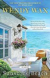 Sunshine Beach (Ten Beach Road Novel) by Wendy Wax (2016-06-21)