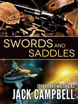 Swords and Saddles (English Edition) par [Campbell, Jack]